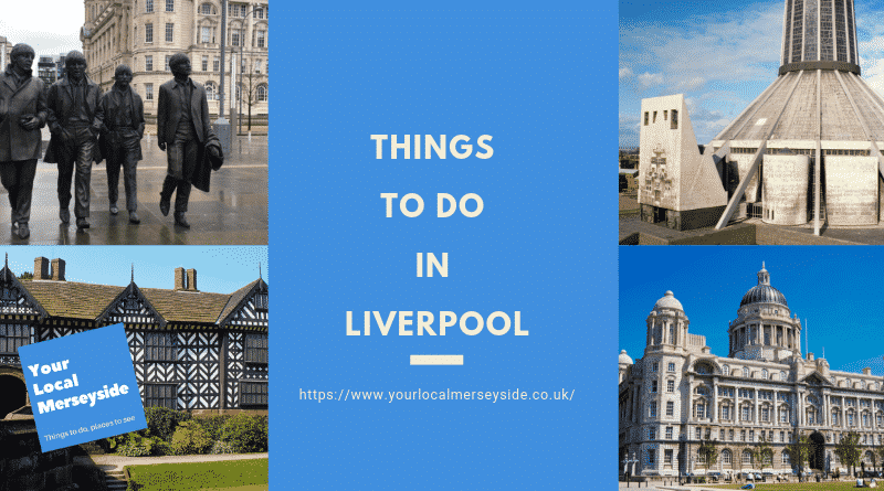 50 Things To Do in Liverpool