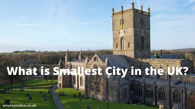 What is Smallest City in UK